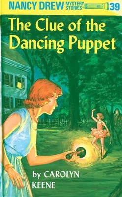 Nancy Drew 39: The Clue of the Dancing Puppet: The Clue of the Dancing Puppet - eBook  -     By: Carolyn Keene