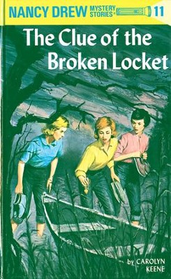 Nancy Drew 11: The Clue of the Broken Locket: The Clue of the Broken Locket - eBook  -     By: Carolyn Keene