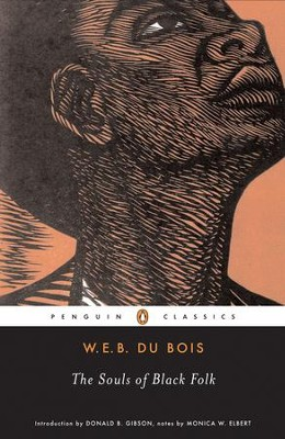 The Souls of Black Folk - eBook  -     By: W.E.B. DuBois
