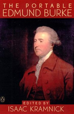The Portable Edmund Burke - eBook  -     Edited By: Isaac Kramnick     By: Edmund Burke