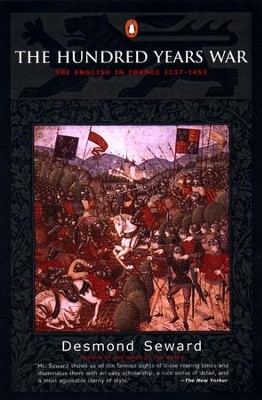 The Hundred Years War: The English in France 1337-1453 - eBook  -     By: Desmond Seward