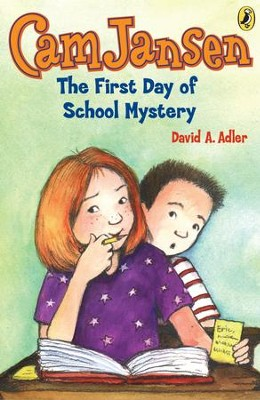 Cam Jansen: The First Day of School Mystery #22: The First Day of School Mystery #22 - eBook  -     By: David A. Adler     Illustrated By: Susanna Natti
