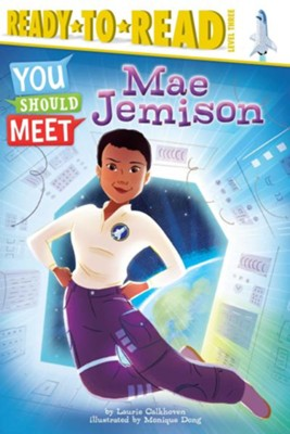Mae Jemison  -     By: Laurie Calkhoven, Monique Dong