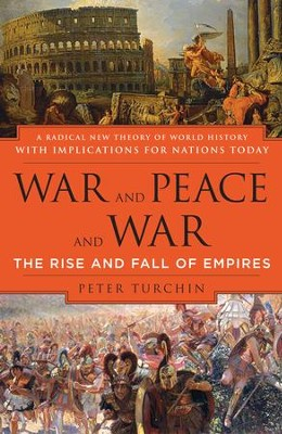 War and Peace and War: The Rise and Fall of Empires - eBook  -     By: Peter Turchin