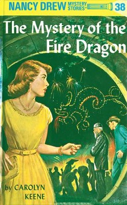 Nancy Drew 38: The Mystery of the Fire Dragon: The Mystery of the Fire Dragon - eBook  -     By: Carolyn Keene