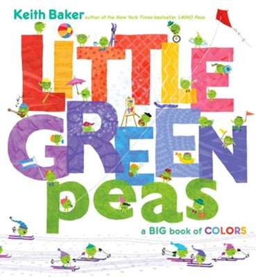 Colors Please, Peas!  -     By: Keith Baker     Illustrated By: Keith Baker