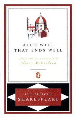 All's Well That Ends Well - eBook  -     By: William Shakespeare