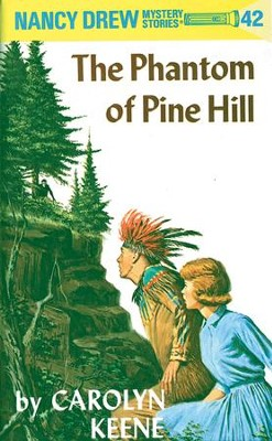 Nancy Drew 42: The Phantom of Pine Hill: The Phantom of Pine Hill - eBook  -     By: Carolyn Keene