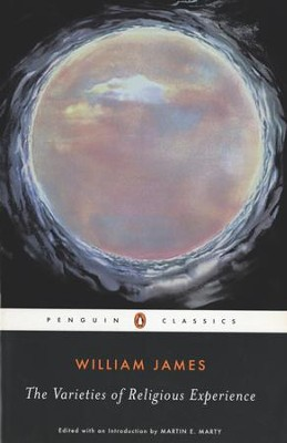 The Varieties of Religious Experience: A Study in Human Nature - eBook  -     By: William James