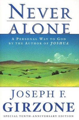 Never Alone: A Personal Way to God   -     By: Joseph F. Girzone