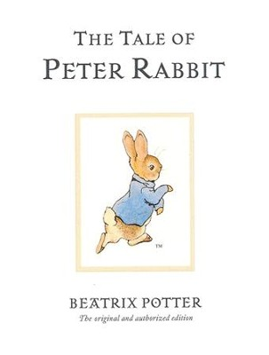 The Tale of Peter Rabbit  -     By: Beatrix Potter