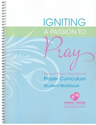 Igniting a Passion to Pray, Student Workbook   -     By: Fern Nichols, Marlae Gritter, Janice Oldham