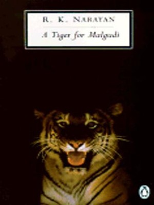 A Tiger for Malgudi - eBook  -     By: R.K. Narayan
