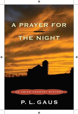 A Prayer for the Night: An Amish-Country Mystery - eBook  -     By: P.L. Gaus