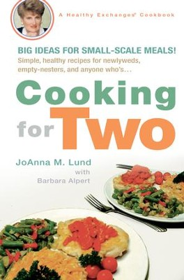 Cooking for Two - eBook  -     By: Joanna M. Lund, Barbara Alpert