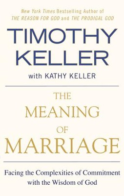 The Meaning of Marrige, eBook   -     By: Timothy Keller