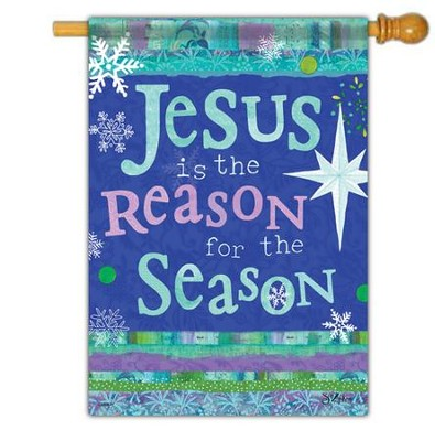 Jesus is the Reason for the Season Glitter Flag, Large   -     By: Sue Zipkin