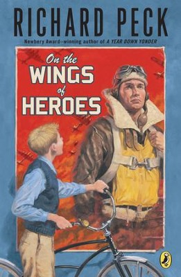 On The Wings of Heroes - eBook  -     By: Richard Peck