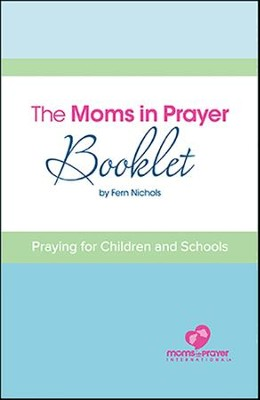 Moms in Prayer Booklet - English   -     By: Fern Nichols