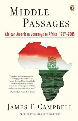 Middle Passages: African American Journeys to Africa, 1787-2005 - eBook  -     By: James Campbell