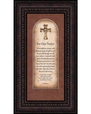 For Our Pastor, II Timothy 4:2, Framed Art  -
