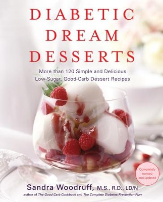Diabetic Dream Desserts - eBook  -     By: Sandra Woodruff