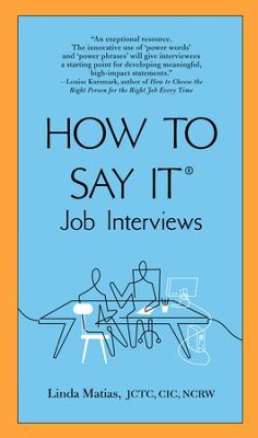 How to Say It Job Interviews - eBook  -     By: Linda Matias