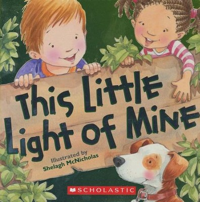 This Little Light of Mine  -     By: Shelagh McNicholas