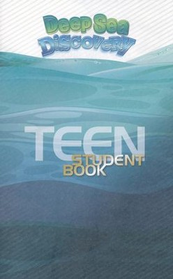 Deep Sea Discovery VBS: Teen Student Book   -