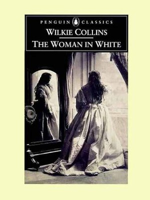 The Woman in White - eBook  -     By: Wilkie Collins