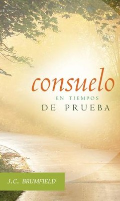 Consuelo en Tiempos de Prueba (Comfort for Troubled Christians) - eBook  -     By: J.C. Brumfield