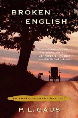 Broken English: An Amish-Country Mystery - eBook  -     By: P.L. Gaus