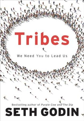 Tribes: We Need You to Lead Us - eBook  -     By: Seth Godin