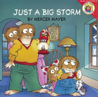 Little Critter: Just a Big Storm  -     By: Mercer Mayer     Illustrated By: Mercer Mayer
