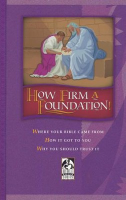 How Firm a Foundation Student Text (Updated Copyright)  -