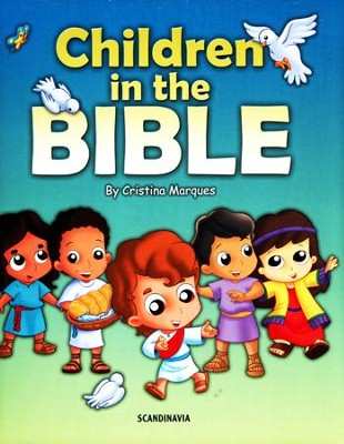 Children in the Bible, Volume 1   -     By: Cristian Marques