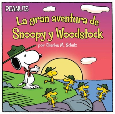 La Gran Aventura de Snoopy y Woodstock  -     Translated By: Alexis Romay     By: Charles M. Schulz, Lauren Forte     Illustrated By: Scott Jeralds