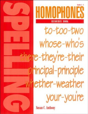 Homophones Resource Book   -     By: Susan C. Anthony