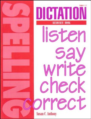 Dictation Resource Book (for us with Spelling Plus)   -     By: Susan C. Anthony