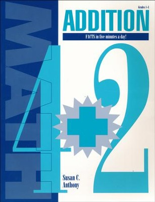 Addition Facts in Five Minutes a Day!   -     By: Susan C. Anthony