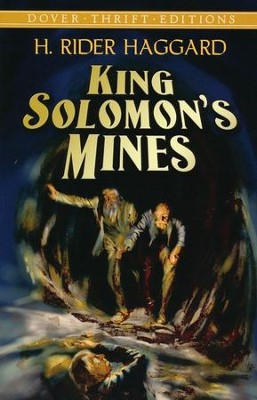 King Solomon's Mines  -     By: H. Rider Haggard