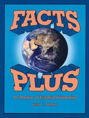 Facts Plus: An Almanac of Essential Information   -     By: Susan C. Anthony