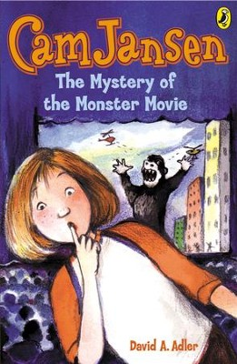 Cam Jansen: The Mystery of the Monster Movie #8: The Mystery of the Monster Movie #8 - eBook  -     By: David A. Adler     Illustrated By: Susanna Natti