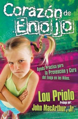 Coraz3n de Enojo (The Heart of Anger) - eBook  -     By: Lou Priolo