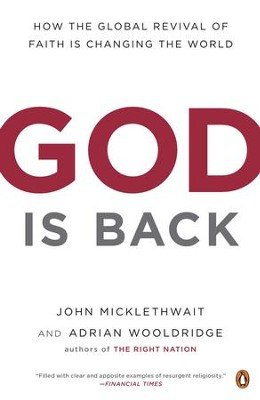 God Is Back: How the Global Revival of Faith Is Changing the World - eBook  -     By: John Micklethwait, Adrian Wooldridge