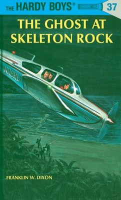 Hardy Boys 37: The Ghost at Skeleton Rock: The Ghost at Skeleton Rock - eBook  -     By: Franklin W. Dixon