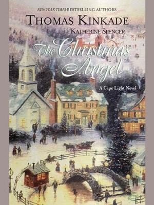 The Christmas Angel # 6, eBook   -     By: Thomas Kinkade, Katherine Spencer