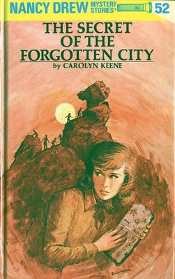 Nancy Drew 52: The Secret of the Forgotten City: The Secret of the Forgotten City - eBook  -     By: Carolyn Keene