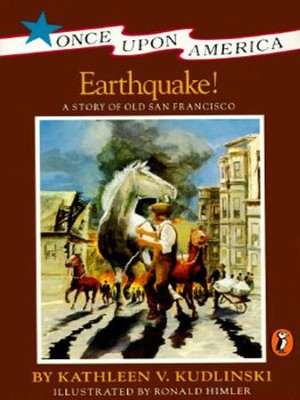 Earthquake!: A Story of the San Francisco Earthquake - eBook  -     By: Kathleen Kudlinski     Illustrated By: Ronald Himler