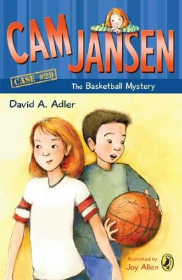 Cam Jansen: The Basketball Mystery #29: The Basketball Mystery #29 - eBook  -     By: David A. Adler